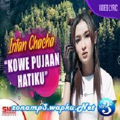 Intan Chacha - Kowe Pujaan Hatiku.mp3