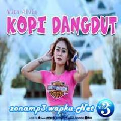 Vita Alvia - Kopi Dangdut.mp3