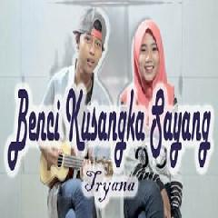 Dimas Gepenk - Benci Kusangka Sayang - Tryana (Cover Ft Meydep).mp3