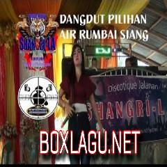 Shangri-la - Dangdut Air Rumbai Siang