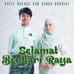 Ariff Bahran & Sarah Suhairi - Selamat Berhari Raya