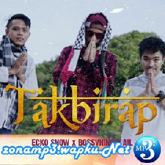 Ecko Show, Bossvhino & Ail - Takbirap