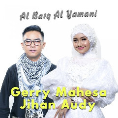 Jihan Audy - Al Barq Al Yamani (feat. Gerry Mahesa)