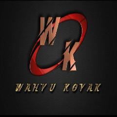WahyuKoyak - Mixtape Private Special Request Nico Apex - DJ Cinta Pertama 955™ X Abang Lagi Dimana Hardmix 2020 - [WK]