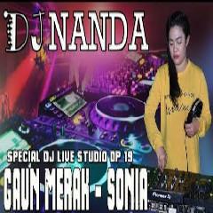 FDJ Nanda - DJ Gaun Merah - Sonia