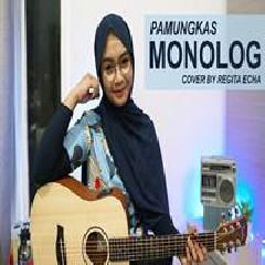 Regita Echa - Monolog - Pamungkas (Cover)