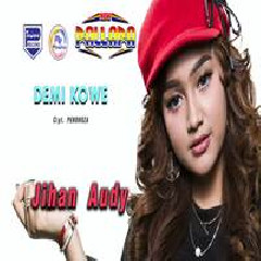 Jihan Audy - Demi Kowe