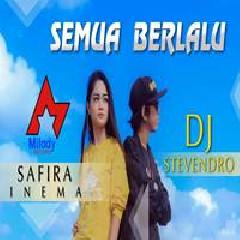 Safira Inema Semua Berlalu Feat. Stevendro (DJ Santuy) MP3