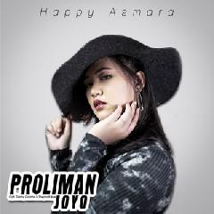 Download Lagu Happy Asmara Proliman Joyo.mp3