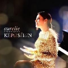 Download Lagu Aurelie Hermansyah Kepastian.mp3