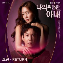 Download Lagu Hyolyn Return (OST My Dangerous Wife Part.1).mp3