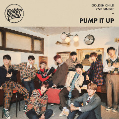 Download Lagu mp3 Golden Child - Pump It Up