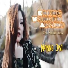 Nonna 3in1 - Eneng Kangen Abang.mp3