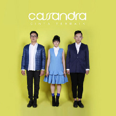 Cassandra - Cinta Bukan Milik Kita.mp3