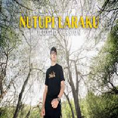 Download Lagu Ilux ID - Nutupi Laraku.mp3