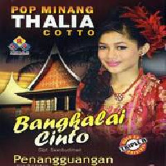 Thalia Cotto - Jajak Cinto Nan Hilang