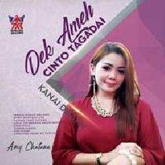 Amy Chatana - Dek Ameh Cinto Tagadai
