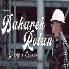 Dhoddie Cobran - Bakarek Rotan
