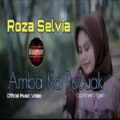 Roza Selvia - Amba Ka Pucuak