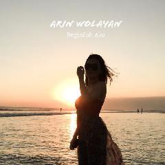 Arin Wolayan - Beginilah Aku