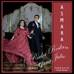 Rieka Roslan - Asmara (Feat. Yana Julio)