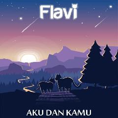 FLAVI - Aku Dan Kamu