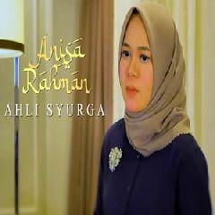 Anisa Rahman - Ahli Surga