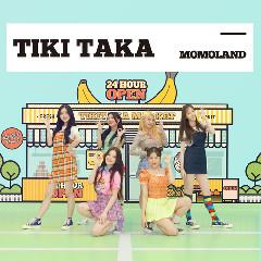MOMOLAND - TIKI TAKA