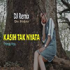 Era Syaqira - Kasih Tak Nyata (DJ Fullbass)