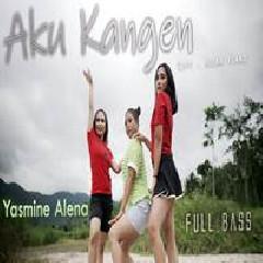 Yasmine Alena - Aku Kangen