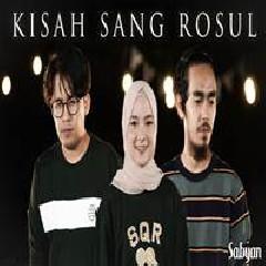 Sabyan - Kisah Sang Rosul (Cover)