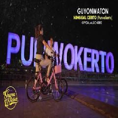 Mp3 Guyonwaton - Ninggal Cerito (Purwokerto)