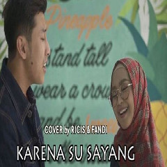 Ria Ricis & Fandi - Karna Su Sayang