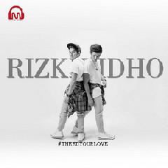 RizkiRidho - I Need Your Love