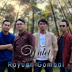 Walet - Rayuan Gombal