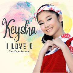 Keysha - I Love You