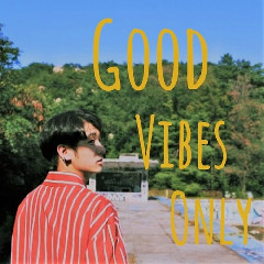 TakQ - Good Vibes Only