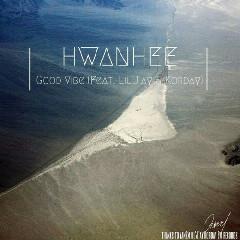 Hwanhee - Good Vibe (Feat. Lil'J'ay & Korday)