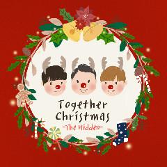 The Hidden - 함께, 크리스마스 (Together Christ Mas)