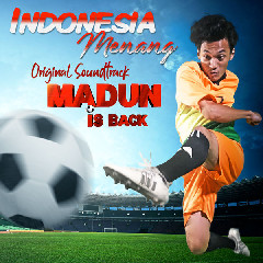 The Grey - Indonesia Menang (OST. Madun Is Back)