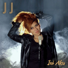 J J - Ini Aku