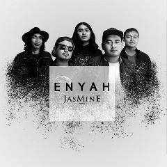 Jasmine Elektrik - Enyah