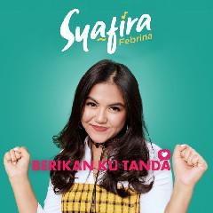 Syafira Febrina - Berikan Ku Tanda