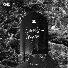 KNK - LONELY NIGHT