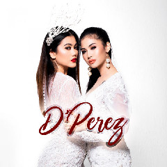 Download D'Perez - Di Manjah Kamooh.mp3   Laguku