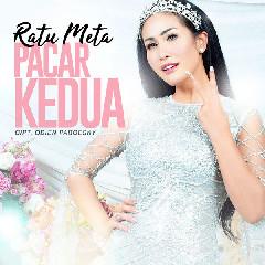 Download Lagu Ratu Meta - Pacar Kedua MP3 - Laguku