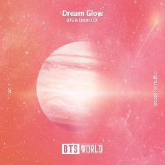 Download BTS, CHARLI XCX - Dream Glow (BTS WORLD OST Part.1).mp3 | Laguku