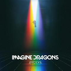 Download Lagu Imagine Dragons - Mouth Of The River MP3 - Laguku