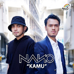 Download Lagu Nano - Kamu MP3