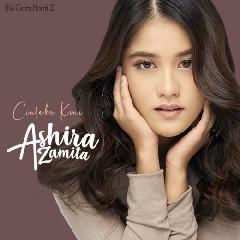 Download Ashira Zamita - Cintaku Kini (Ku Cinta Nanti 2).mp3   Laguku